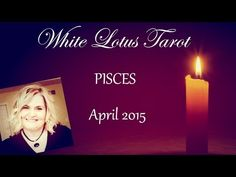 PISCES April 2015 Tarot Reading and Life Coaching - YouTube