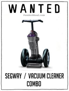 I would never stop vacuuming.