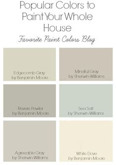Popular paint colors to paint your whole house: Edgecomb Gray by Benjamin Moore. Mindful Gray by Sherwin Williams. Revere Pewter by Benjamin Moore. Sea Salt by Sherwin Williams. Agreeable Gray by Sherwin Williams. Paint Color Schemes, House Color Schemes, Room Paint Colors, Paint Colors For Living Room, Paint Colors For Home, House Colors, Wall Colors, Soothing Paint Colors, Neutral Paint