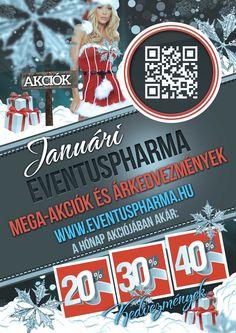 JANUÁRI Eventuspharma Mega-Akciók és árkedvezmények. www.eventuspharma.hu A hónap akcióiban akár 20%-30%-40% kedvezmények.