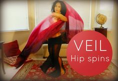 Veil belly dancing: the hip spins and turns ~ Free belly dance classes online