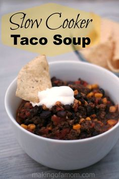 Slow Cooker Taco Soup - a variation of Paula Deen's recipe.