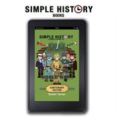 Simple history on Kindle  http://www.amazon.co.uk/Daniel-Turner/e/B00H5TYLAE/ref=ntt_athr_dp_pel_1