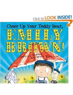 Cheer Up Your Teddy Bear, Emily Brown!: Amazon.co.uk: Cressida Cowell, Neal Layton: Books
