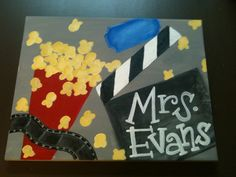 My movie themed sign for my desk. Small canvas from hobby lobby and paint!