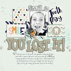 Layout using {Toothy Tales} Digital Scrapbook Collection by Dream Big Designs…