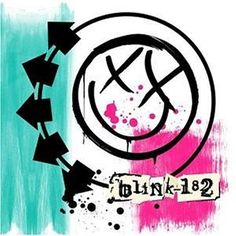 Blink-182 great memories growing up. I will get this tattoo one day that is a promise