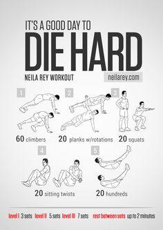 Die Hard Workout What it works: Lower abs, shoulders, triceps, quads, lateral abdominals, cardiovascular system.