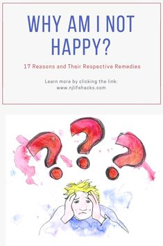 Why am I Not Happy? 17 Reasons and Their Respective Remedies. Self Development, Personal Development, Happy With My Life, What Book, Blog Writing, What You Can Do, How To Start A Blog, Self Improvement, Self Help