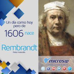 Un día como hoy 15 de julio pero de 1606 nace Rembrandt, pintor holandés.