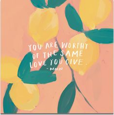 """""""You are worthy of the same love you give"""" – Unique Wallpaper Quotes Cute Backgrounds, Cute Wallpapers, Wallpaper Backgrounds, Pretty Quotes, Cute Quotes, Morgan Harper Nichols, Inspirational Quotes For Women, Motivational Quotes, Inspirational Wallpapers"""