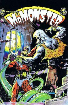 10473185_818977851460764_2463780654756126527_n.jpg (621×960) Doc Stearn...Mr. Monster #1 (Eclipse, Jan '85) cover by Michael T. Gilbert.