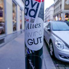 Alles wird gut. Wien.