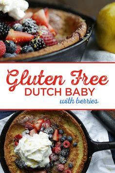 1 Easy to Bake Dutch Baby Recipe! You won't be able to stop eating this Gluten Free Dutch Baby with Fresh Berries, Mascarpone Whipped Cream and Lemon. See the Recipe Here!