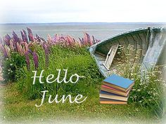 Hello June (Fictionophile updates & May's bookhaul) Hello September Images, Hello June, Happy Birthday Mickey Mouse, New Month Wishes, New Month Quotes, Days And Months, Monat, Morning Quotes, Seasons