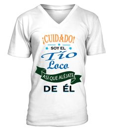 Soy El Tío Loco De Él!  #birthday #october #shirt #gift #ideas #photo #image #gift #costume #crazy #nephew #niece