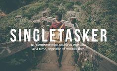singletasker