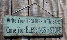 "SALE  Beach Decor Hanging Handpainted Sign, ""Write Your Troubles in the Sand, Carve Your Blessings in Stone"""