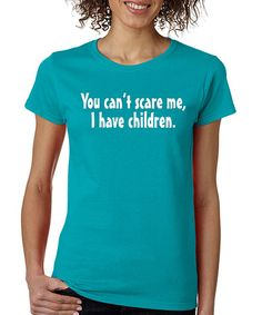 Another great find on #zulily! Tropical 'You Can't Scare Me' Crewneck Tee #zulilyfinds