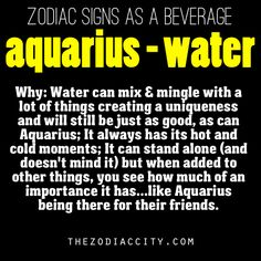 Zodiac signs as a beverage - Aquarius, Water.