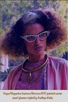 2afafef4b8b7 Vogue features Mercura NYC original painted caviar pearl glasses by the  originator styled by Aaditya Walia