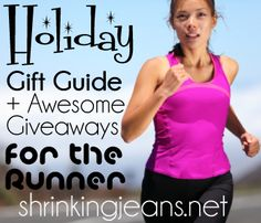 The BEST holiday gift guide for runners - PLUS we are giving away ONE of each favorite item! #giveaway #running #giftguide shrinkingjeans.net