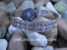 Song lyric Bracelet - You may say I'm a dreamer...