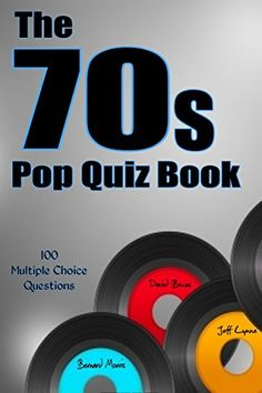 100%,70s,#Band,book,#disco,EBook,Glam,#Heavy,MultipleChoice,Musiker,#Ozzy,#Pop,Progressive,punk,Questions,quiz,reggae,#Rock,Soul,#Sound,wave #The 70s #Pop Quiz Book: 100 Multiple-Choice Questions [Disco, Glam #Rock, Soul, Progressive #Rock, Punk #Rock, #New Wave, #Heavy #Rock, Reggae] - http://sound.saar.city/?p=53921