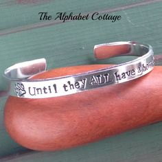 Until They ALL Have a Home- Animal Rescue Cuff Bracelet-Dog Rescue-Cat Rescue-Animal Transport Worker Gift-Pet Adoption-Shelter Worker Gift by TheAlphabetCottage on Etsy https://www.etsy.com/listing/212746972/until-they-all-have-a-home-animal-rescue
