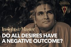 Do all Desires have a Negative Outcome? - Insights from the Master - YouTube
