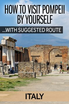 Visiting Pompeii is one of the best things to see in Italy. But it's a big site and you may not be sure if you need a guided tour of Pompeii. Well, I've put together a route and some info about the highlights so you can visit Pompeii by yourself.