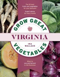 Grow Great Vegetables in Virginia#great #grow #vegetables #virginia Growing Vegetables, Fruits And Vegetables, Crop Rotation, Gardening Books, Organic Seeds, Best Fruits, Fruit Garden, Organic Gardening, Vegetable Gardening