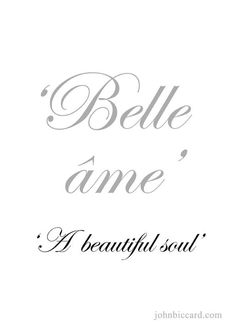 ♔ 'A beautiful soul'