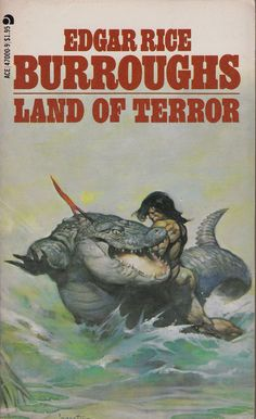 Edgar Rice Burroughs: Land of terror. Ace Books 1978. Cover art by Frank Frazetta.
