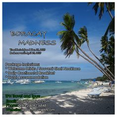 BORACAY MADNESS Travel Period: June 1 - December 2019 Book until: April 2019 Minimum of 2 persons For more inquiries please call: Landline: Philippine Holidays, Boracay Philippines, Welcome Drink, Travel Tours, Travel Agency, Manila, Madness, Beach, Period