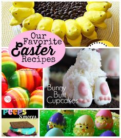 Our Favorite Easter Recipes! (Includes Bunny Butt Cupcakes, Peeps Cake, Homemade Creme Eggs & More)