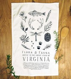 In celebration of all things that grow wild in Virginia, this flour sack tea towel serves as a field guide of sorts. The local color includes the loblolly pine, the carnivorous bobcat and the brook trout, among other flora and fauna species. Study them all in your kitchen, every time you wipe your hands, dry the dishes or set the table.