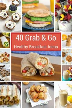 40 Grab & Go Healthy Breakfast Ideas