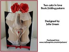 Two cats in love on Craftsuprint designed by Julie Green - This is a beautiful patern to make and a great sense of achievemebnt when finishedIt reqires a 21 cm book with at least 458 pages. It as 229 actual folds.Designed and tested by myself - Now available for download!