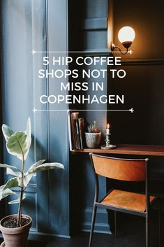 5 Hip Coffee Shops Not to Miss in Copenhagen Denmark