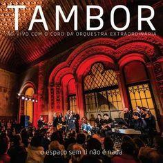 Tambor e O Espaço Sem Ti Não É Nada faixa a faixa