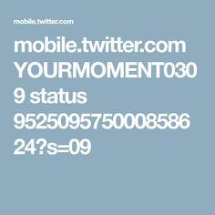 mobile.twitter.com YOURMOMENT0309 status 952509575000858624?s=09