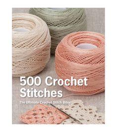 500 Crochet Stitches Crochet Book