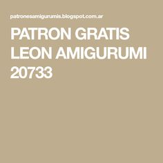 PATRON GRATIS LEON AMIGURUMI 20733