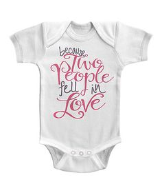 Look what I found on #zulily! White 'Two People Fell in Love' Bodysuit - Infant #zulilyfinds
