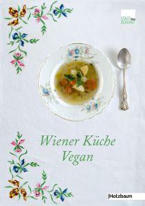 Wiener Küche Vegan – Gewinnspiel | Stadtbekannt Wien | Das Wiener Online Magazin