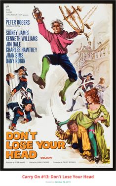 Carry On Don't Lose Your Head film poster Old Movie Posters, Cinema Posters, Movie Poster Art, Film Posters, Dany Robin, Jim Dale, Sidney James, World Movies, Comedy Movies