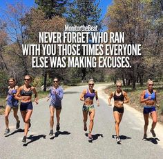 Never forget who ran with you those times everyone else was making excuses. Trail Running Motivation, Running Quotes, Fitness Motivation, Cross Country Quotes, Cross Country Running, Keep Running, How To Start Running, Running Late, I Love To Run
