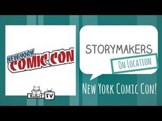StoryMakers On Location | NY Comic Con! - KidLit.TV