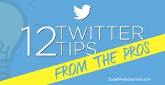 12 Marketing Tips From the Pros Marketing Tactics, Business Marketing, Online Marketing, Social Media Marketing, Digital Marketing, Marketing Ideas, Twitter For Business, Twitter Tips, Marketing Techniques